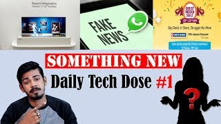 Whatsapp Fake News | LG ROLLABLE TV | Daily Tech Dose #1