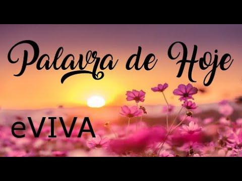 PALAVRA DE HOJE 15 DE ABRIL eVIVA MENSAGEM MOTIVACIONAL PARA REFLEXÃO DE VIDA - BOM DIA!