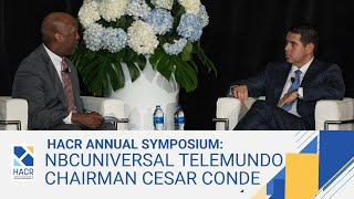 Fireside Chat with NBCUniversal Telemundo Enterprise Chairman, Cesar Conde