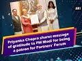 Priyanka Chopra shares message of gratitude to PM Modi