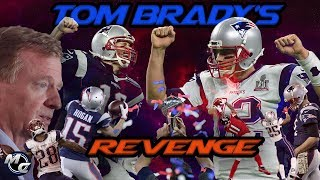 Tom Brady - Deflate Gate Revenge Tour