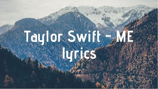 Taylor Swift - ME! (feat. Brendon Urie of Panic! At The Disco) Lyrics
