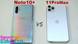 Samsung Note 10 Plus vs iPhone 11 Pro Max SpeedTest and Camera Comparison