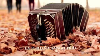 LA PORTEÑA TANGO - LA PORTEÑA TANGO TRÍO (Un Placer) Videoclip oficial