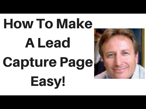 Power Lead System How to Make A Lead Capture Page
