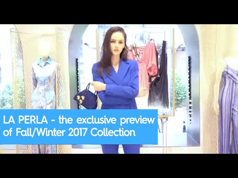 LA PERLA - the exclusive preview of Fall/Winter 2017 Collection