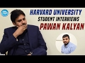 iDream-Harvard University student interviews Pawan Kalyan..