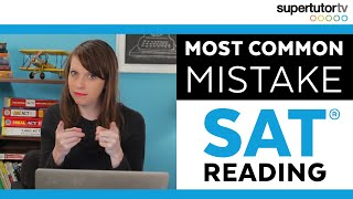 Most Common Mistake - SAT Reading: Tricks, Tips, and Strategies for a perfect score!
