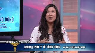 Y TE CONG DONG 2019 07 15 PART 1 4 BS TRAN QUOC TOAN BS TRAN HUONG QUY
