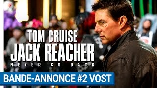 Jack reacher : never go back :  bande-annonce 2 VOST
