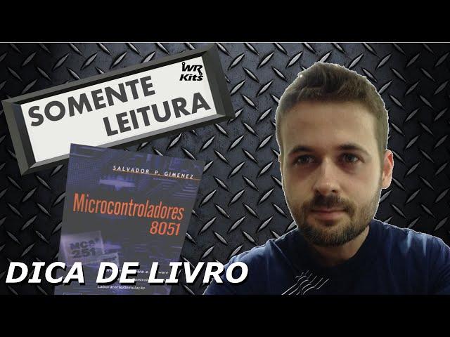 LIVRO MICROCONTROLADORES 8051 | Somente Leitura