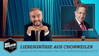 Liebesgrüße aus Chorweiler - Hans-Georg Maaßen und der Verfassungsschutz | NEO MAGAZIN ROYALE