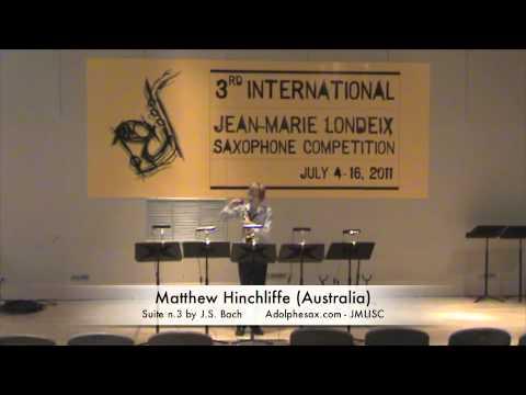 3rd JMLISC: Matthew Hinchliffe (Australia) Suite n.3 by J.S Bach
