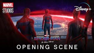 SPIDER-MAN: NO WAY HOME (2021) Opening Scene | Marvel Studios