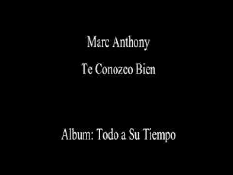 Marc Anthony Te Conozco Bien