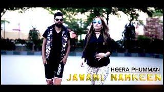 Jawani Namkeen – Heera Phumman