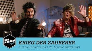 Krieg der Zauberer - Ehrlich Brothers vs. Lügen Brothers | NEO MAGAZIN ROYALE