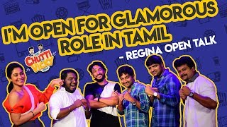 I'M Open for Glamorous Role in Tamil - Regina | Chutti & Vicky Show | Blacksheep