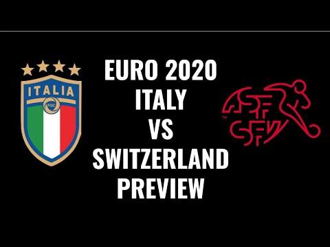 Euro 2020 Preview: Italy vs Switzerland