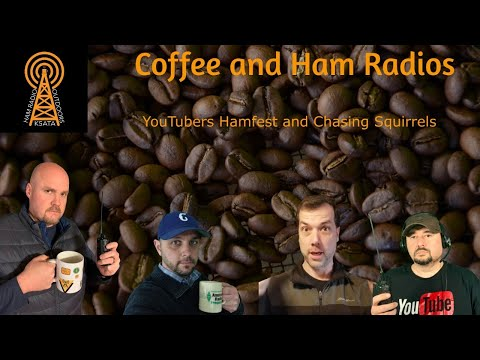 Coffee and Ham Radios: YouTubers Hamfest and Chasing Squirrels