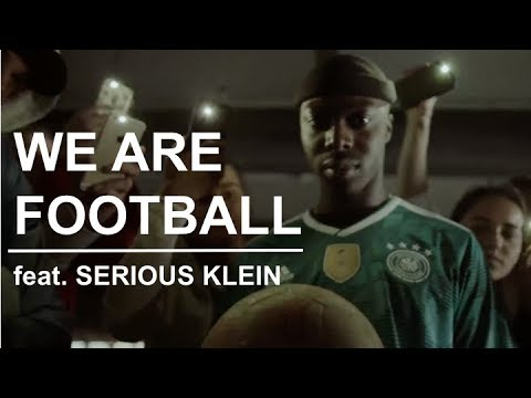WE ARE FOOTBALL // SportScheck feat. Serious Klein