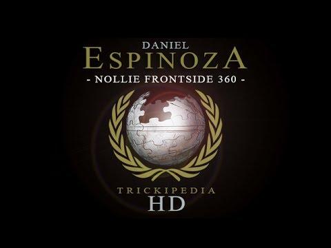 Daniel Espinoza: Trickipedia - Nollie Frontside 360