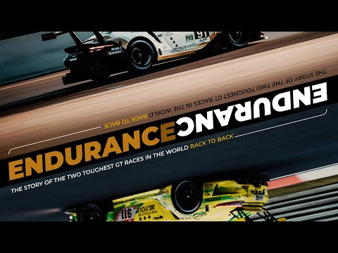 ENDURANCE: The Documentary about Porsche at the Two Toughest GT Races in the World.