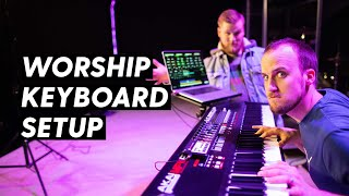 How to Build a Worship Keyboard Rig in 2019