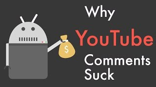Why YouTube Comments Suck    (and Reddit comments don't)