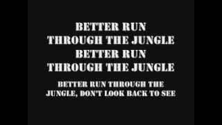 CCR Run Through The Jungle w/ Lyrics