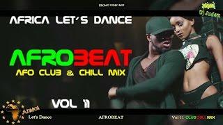 NAIJA / AFROBEAT  VIDEO MIX  VOL 11 (club&chill) - DJ JUDEX ft.  Runtown.  P Square.  Tekno.