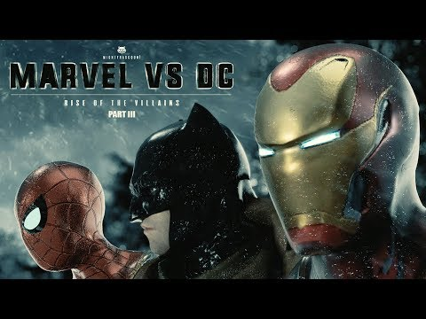 Marvel vs. DC - Rise Of The Villains | PART III