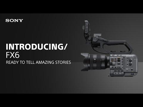 Introducing the Sony Alpha Cinema Line FX6