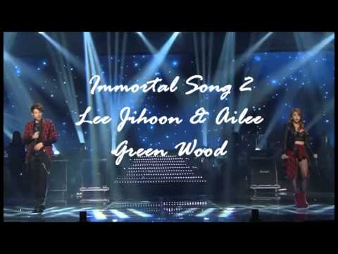 Lee Jihoon & Ailee (Immortal Song 2) - Green Wood