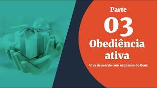 28/08/19 - Bênçãos sem Medida - Parte 03 - Obediência Ativa - Pr. Giovani Queiroz