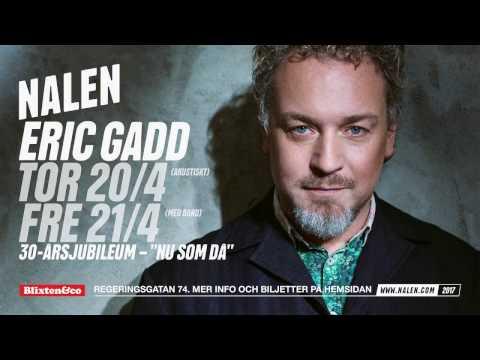 Eric Gadd – 30-årsjubileum på Nalen 20-21 april 2017