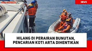 Hilang di Perairan Bunutan, Pencarian Koti Arta Dihentikan
