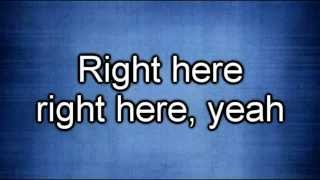 Justin Bieber - Right Here (Lyrics) ft. Drake