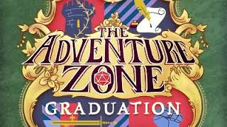 "The Adventure Zone: Graduation Ep. 1 ""Orientation"""