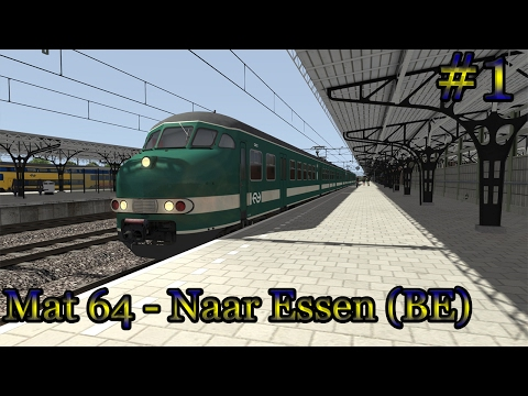Naar Essen (BE) met de Mat 64 - Train Simulator 2017 (Livestream#1)