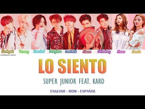 SUPER JUNIOR - LO SIENTO (Feat. KARD) Lyrics: Español - Rom- English
