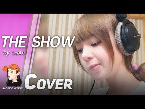 The show - Lenka Cover by Jannina W