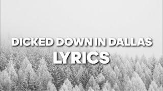 Dicked Down in Dallas - Trey Lewis (Lyrics) #tiktok