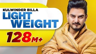 Light Weight – Kulwinder Billa Video HD