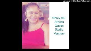 Mercy Alu - African Queen 2 (Casual Radio Mix)