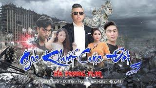 GÓC KHUẤT CUỘC ĐỜI 3 | Phim Tâm Lý Xã Hội | Dương Minh Tuyền-Du Thiên
