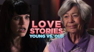 The Same Love Story: Old People vs. Young People