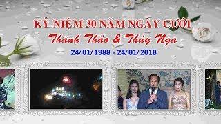 KỶ NIỆM 30 NĂM NGÀY CƯỚI (  ANH CHỊ THANH THẢO & THÚY NGA )