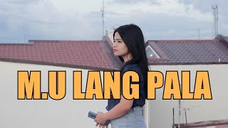M.U Lang Pala - ICA | Lyrics Video