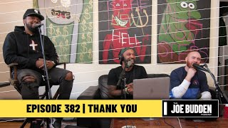 The Joe Budden Podcast Episode 382 | Thank You